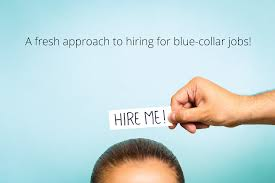 launching s no portal to hire for blue collar jobs hire the right people hire today