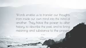 jim rohn quote words enable us to transfer our thoughts from jim rohn quote words enable us to transfer our thoughts from inside our own