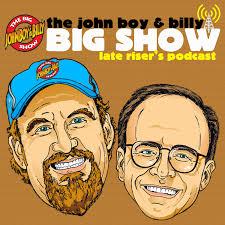The John Boy & Billy Big Show