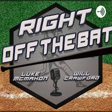 Right Off The Bat Sports Podcast