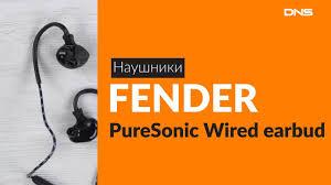 Распаковка наушников <b>FENDER PureSonic Wired earbud</b> ...