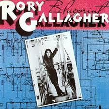 <b>Blueprint</b> (<b>Rory Gallagher</b> album) - Wikipedia