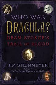 exclusive q a jim steinmeyer author of who was dracula whowasdracula
