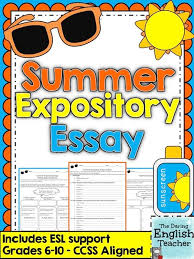 high school writing prompts  high school writing and summer    summer expository essay   grades      ccss aligned
