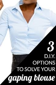 3 DIY Options for Gaping Blouses: How to Make Your <b>Blouse</b> Fit Better