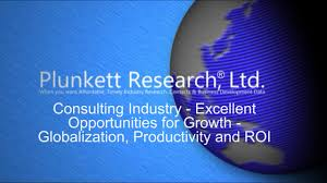 consulting industry excellent opportunities for growth consulting industry excellent opportunities for growth globalization productivity and roi