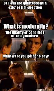 Meme Maker - So I ask the quintessential existential question What ... via Relatably.com