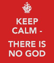 Image result for keep calm no God