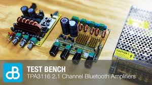 TEST BENCH: <b>TPA3116 2.1 Channel</b> Amplifier Boards with ...
