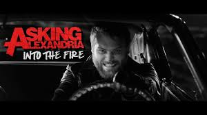 ASKING ALEXANDRIA - <b>Into The Fire</b> (Official Music Video) - YouTube