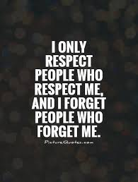Respect Quotes | Respect Sayings | Respect Picture Quotes via Relatably.com