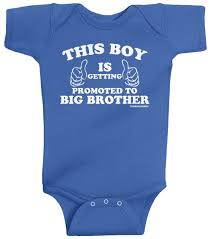threadrock baby this boy is getting promoted to big brother infant threadrock baby this boy is getting promoted to