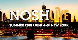 (Past Event) NOSH Live <b>Summer 2018</b> -- Took place on June 4+5 ...