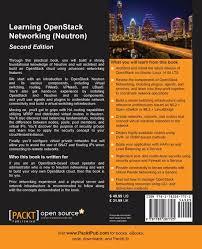 amazon com learning openstack networking neutron second amazon com learning openstack networking neutron second edition 9781785287725 james denton books