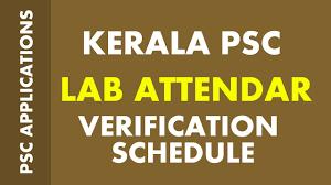 kerala psc lab assistant khse lab attender verification schedule kerala psc lab assistant khse lab attender verification schedule