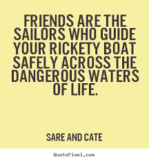 Boating And Friends Quotes. QuotesGram