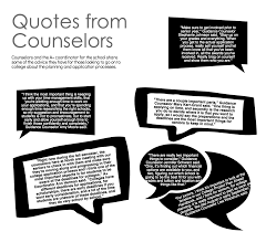 com counselors give college advice counselor quotes