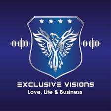 Exclusive Visions' Love, Life & Business Podcast