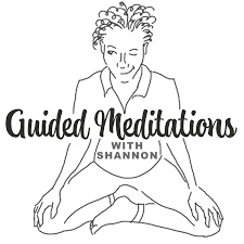 Guided Meditations with Shannon