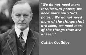 Calvin Coolidge's quotes, famous and not much - QuotationOf . COM via Relatably.com