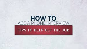 steps to nailing a job interview over the phone