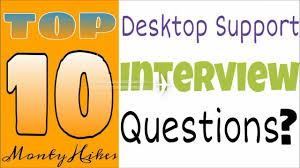 top 10 desktop support interview questions and answers top 10 desktop support interview questions and answers