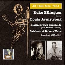 All that Jazz, Vol.3, <b>Duke Ellington</b> Meets <b>Louis Armstrong</b>: Black ...