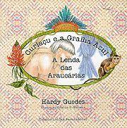Resultado de imagem para imagem do livro a lenda das araucarias