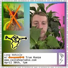 <b>Long Vehicle</b> Round 6 w/ True Kunze by Callshop Radio