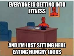Everyone is getting into fitness and i'm just sitting here eating ... via Relatably.com