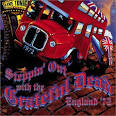 Steppin' Out with the Grateful Dead: England '72 album by Grateful Dead