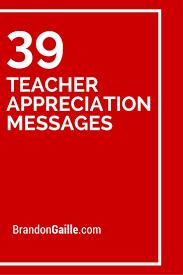best ideas about appreciation message employee 39 teacher appreciation messages