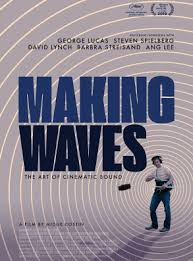 <b>MAKING</b> WAVES: THE ART OF CINEMATIC SOUND - Festival de ...