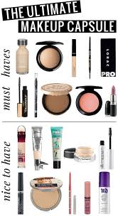 the ultimate makeup capsule all of the s you 39 ll want in a simple makeup collection 10 must haves and 10 nice to haves