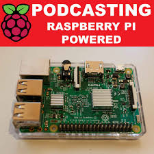 Podcasting Raspberry Pi Powered