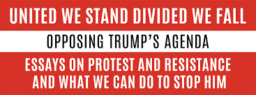 united we stand divided we fall opposing trump s agenda garn press
