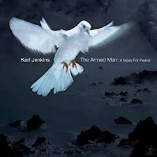 <b>Karl Jenkins: The</b> Armed Man - A Mass For Peace: Amazon.co.uk ...