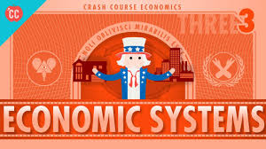economic systems and macroeconomics crash course economics  economic systems and macroeconomics crash course economics 3