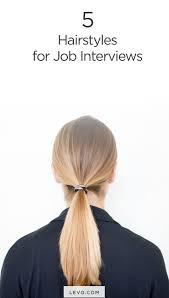 best ideas about job interview hairstyles 17 best ideas about job interview hairstyles interview hairstyles interview hair and easy bun