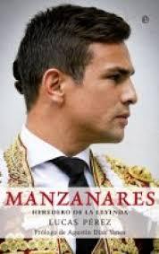 """Biografía """"Manzanares"""", Lucas Pérez - biografia-manzanares-lucas-perez"""