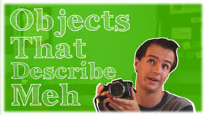 objects that describe me objects that describe me