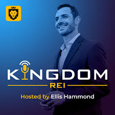 Kingdom REI : The Real Estate Investing Podcast for Kingdom Leaders