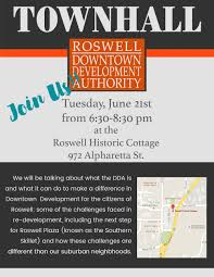 blog roswell downtown development authority the dda is hosting a town hall to discuss re development in downtown