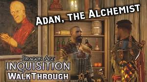 dragon age inquisition adan the cranky alchemist story dragon age inquisition 9658 adan the cranky alchemist story gameplay walkthrough part 14 pc