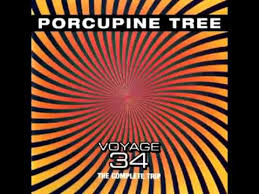 <b>Porcupine Tree</b> - <b>Voyage</b> 34 (Phase I) - YouTube