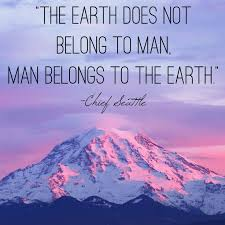 Chief Seattle quote | Seattle Nature | Pinterest