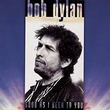 <b>Bob Dylan</b> - <b>Good</b> As I Been to You - Amazon.com Music