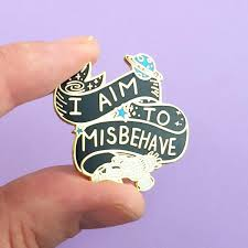 <b>I Aim To Misbehave</b> Lapel Pin - Jubly-Umph Originals