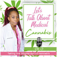 Let's Talk About Medical Cannabis with Dr. O