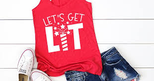 <b>Let's</b> Get <b>Lit</b> Shirt with 16 Free Patriotic Cut Files   artsy-fartsy mama